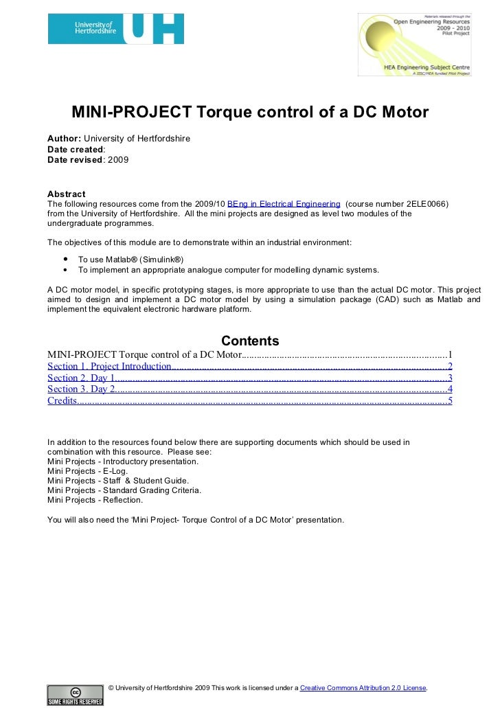 MINI-PROJECT Torque control of a DC Motor Author: University of Hertfordshire Date created: Date revised: 2009   Abstract ...