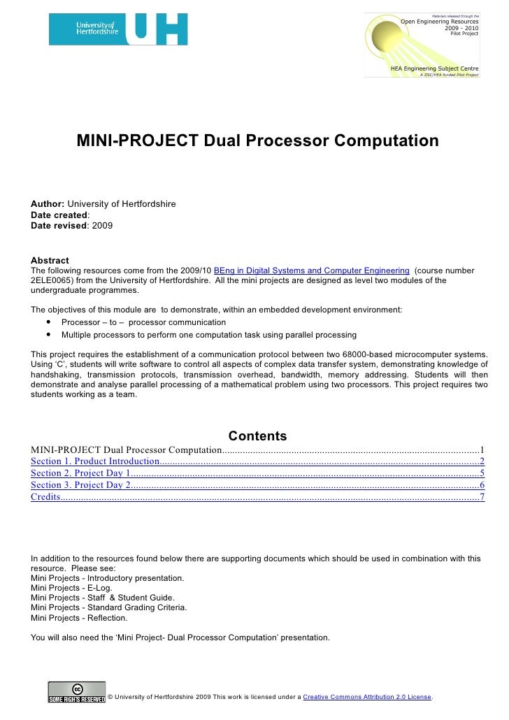 MINI-PROJECT Dual Processor Computation   Author: University of Hertfordshire Date created: Date revised: 2009   Abstract ...