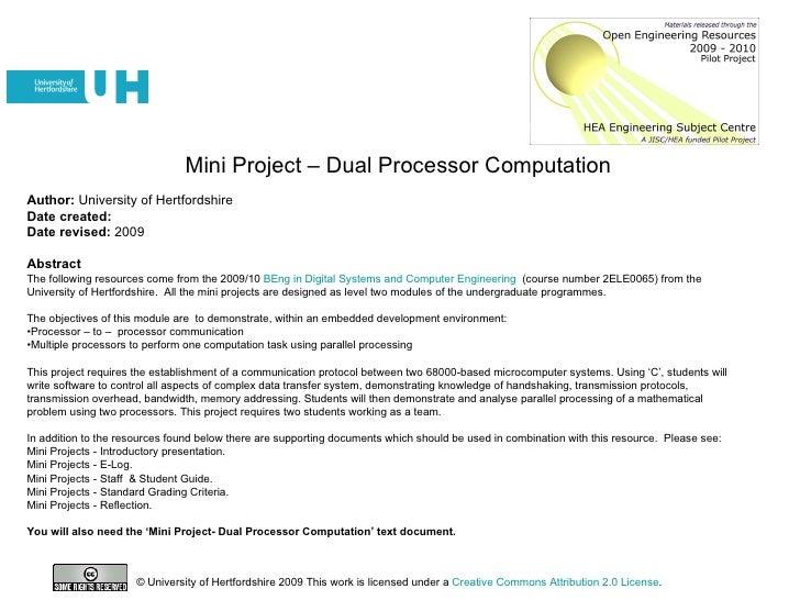 Mini Project – Dual Processor Computation <ul><li>Author:  University of Hertfordshire </li></ul><ul><li>Date created: </l...