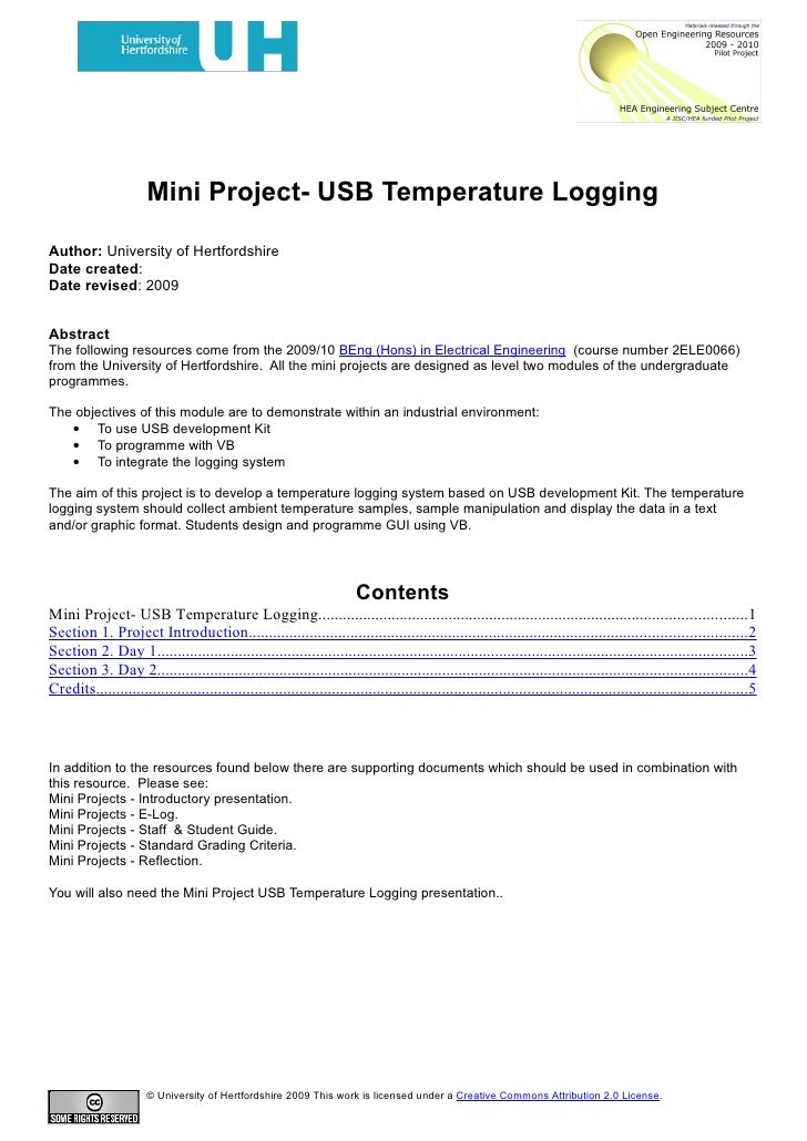Mini Project- USB Temperature Logging  Author: University of Hertfordshire Date created: Date revised: 2009   Abstract The...