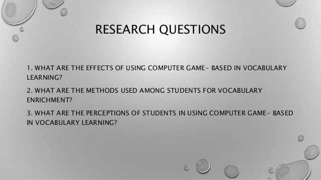 questionnaire on the effects of computer to students Computer & network  society search  questionnaire name - questionnaire: effects of playing  do you think primary & secondary students playing online games too.