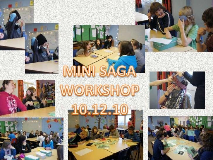MINI SAGA WORKSHOP10.12.10<br />