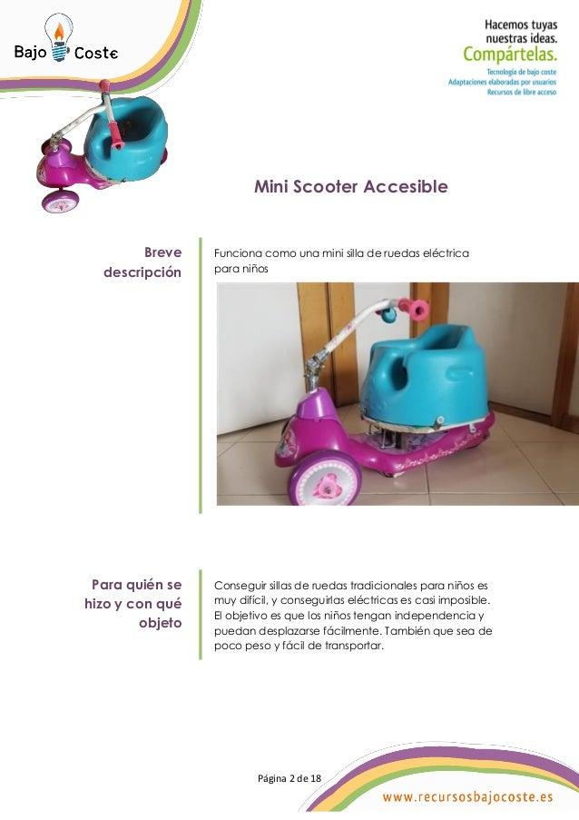 P�gina 2 de 18 P�gina 2 de 18 Mini Scooter Accesible Breve descripci�n Funciona como una mini silla de ruedas el�ctrica pa...