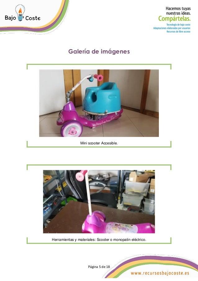 P�gina 5 de 18 P�gina 5 de 18 Galer�a de im�genes Mini scooter Accesible. Herramientas y materiales: Scooter o monopatin e...