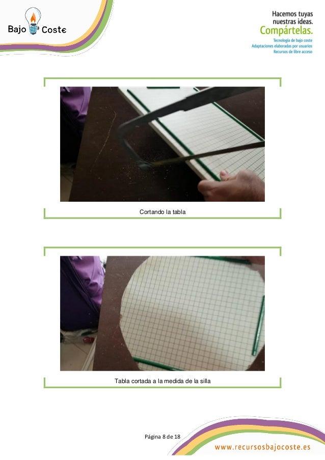 P�gina 8 de 18 P�gina 8 de 18 Cortando la tabla Tabla cortada a la medida de la silla