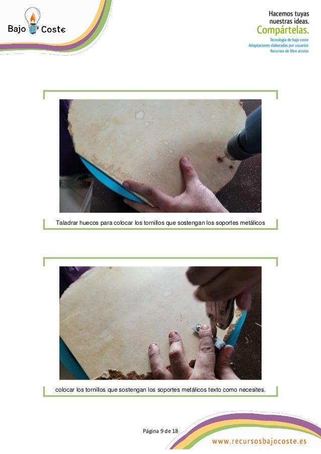 P�gina 9 de 18 P�gina 9 de 18 Taladrar huecos para colocar los tornillos que sostengan los soportes met�licos colocar los ...