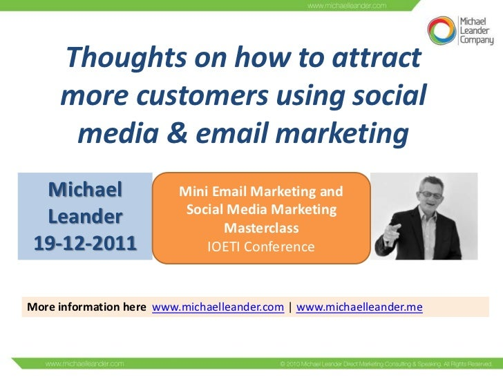 Thoughts on how to attract     more customers using social      media & email marketing  Michael                 Mini Emai...