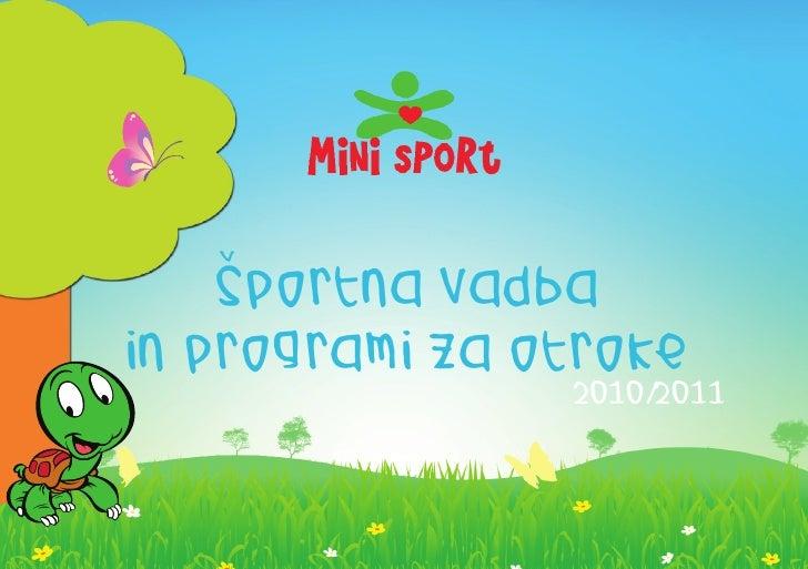 v      sportna vadba in programi za otroke                 2010/2011