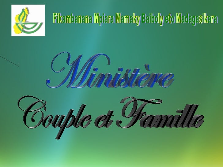 Fikambanana Mpiara Mamaky Baiboly eto Madagasikara Couple et Famille Ministère