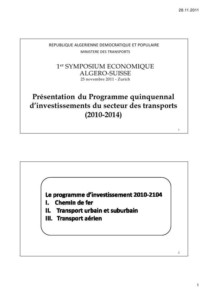 28.11.2011     REPUBLIQUE ALGERIENNE DEMOCRATIQUE ET POPULAIRE                  MINISTERE DES TRANSPORTS        1er SYMPOS...