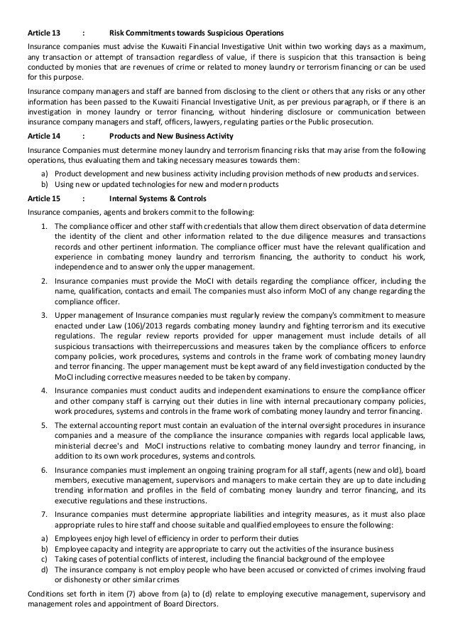 Article 13 : Risk Commitments towards Suspicious Operations Insurance companies must advise the Kuwaiti Financial Investig...