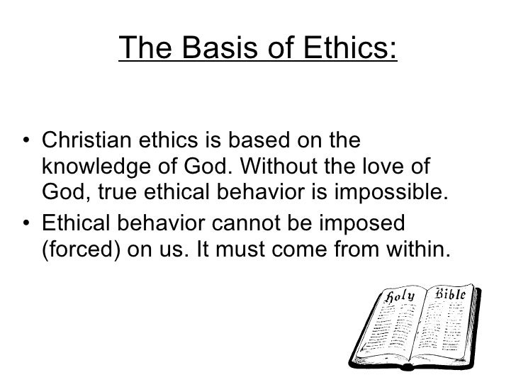 Basis for Christian Ethics