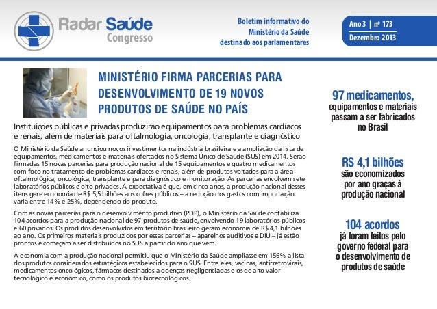 Radar Saúde  Congresso  Boletim informativo do Ministério da Saúde destinado aos parlamentares  Ministério firma parcerias...