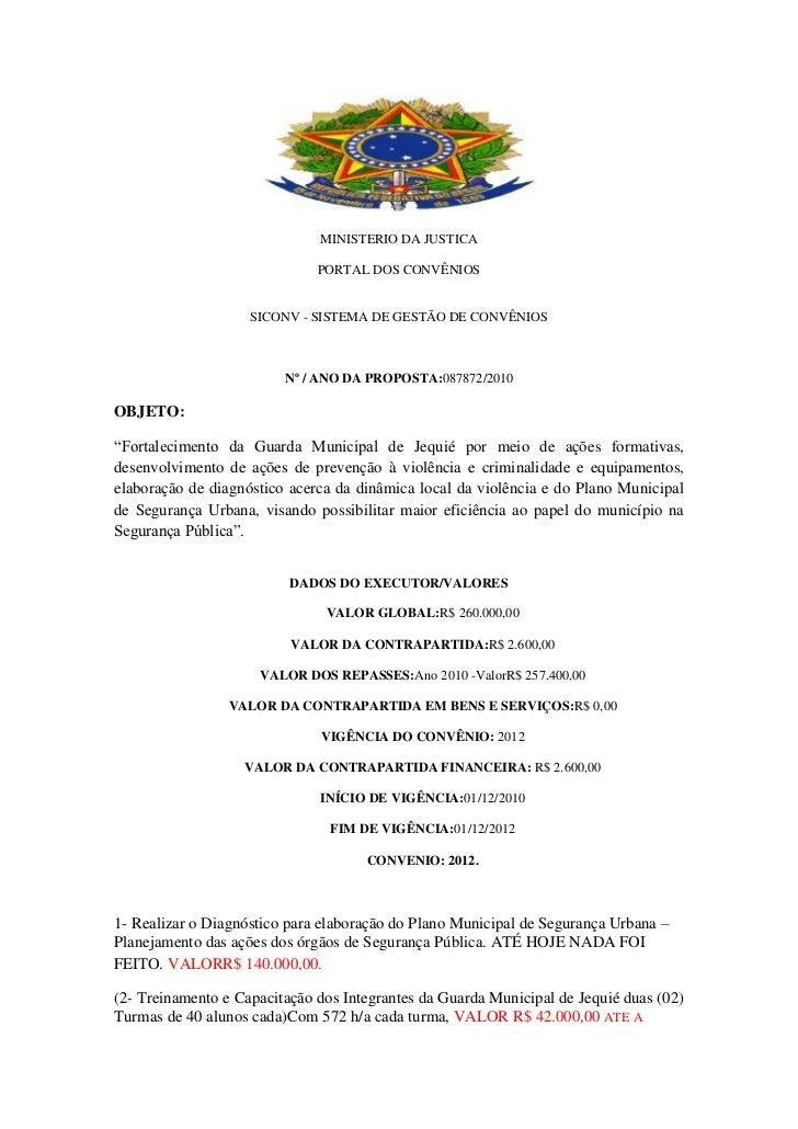 MINISTERIO DA JUSTICA                              PORTAL DOS CONVÊNIOS                    SICONV - SISTEMA DE GESTÃO DE C...