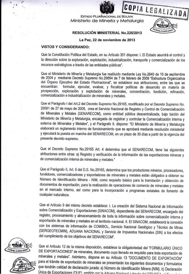 t-  t-€'  -¡ t' 1:  .  EgrADo Plunfu ecroNAL  DE BoLrvrA  Ministerio de Añinerís y Metolurgio RESOLUCIÓN MNISTERIAL NO.225...