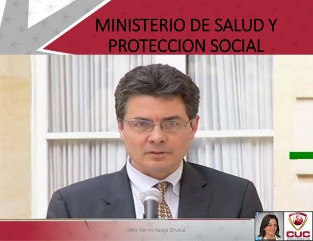 MINISTERIO DE SALUD Y PROTECCION SOCIAL Alba Marina Rueda Olivella 1