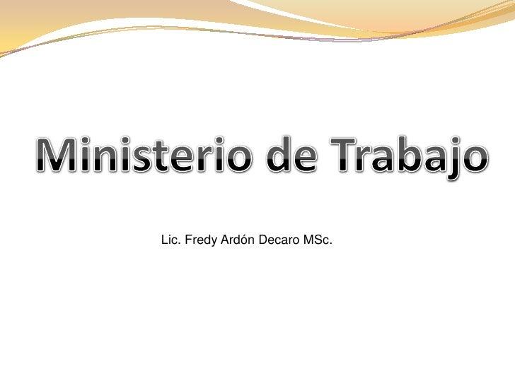 Lic. Fredy Ardón Decaro MSc.