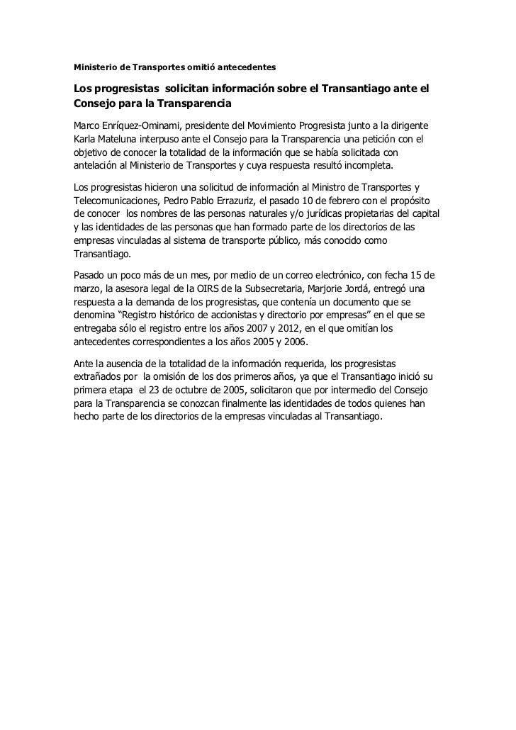 Ministerio de Transportes omitió antecedentesLos progresistas solicitan información sobre el Transantiago ante elConsejo p...