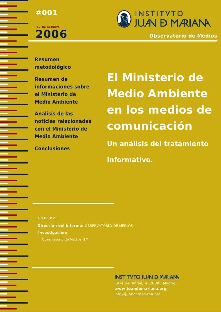 #001 17 de octubre   2006                                                   Observatorio de Medios    Resumen metodológico...