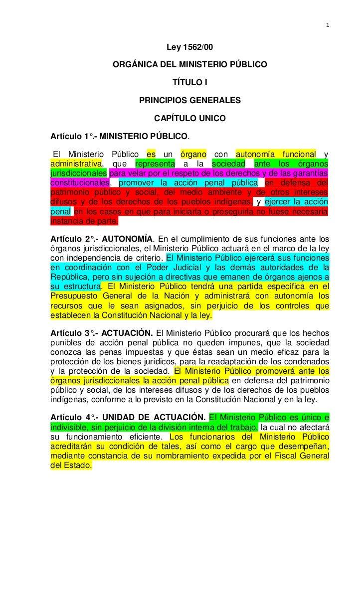 1                                  Ley 1562/00                  ORGÁNICA DEL MINISTERIO PÚBLICO                           ...