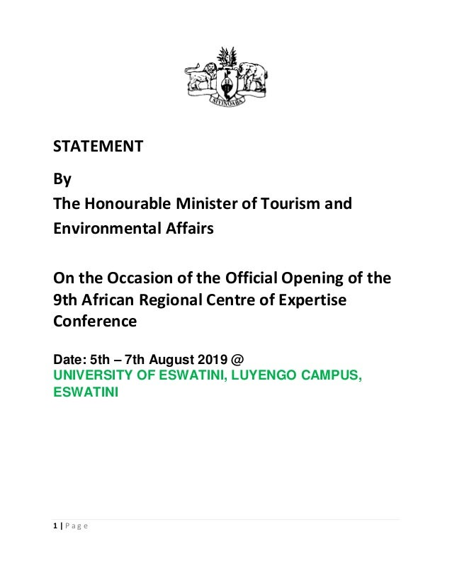 1 | P a g e STATEMENT By The Honourable Minister of Tourism and Environmental Affairs On the Occasion of the Official Open...