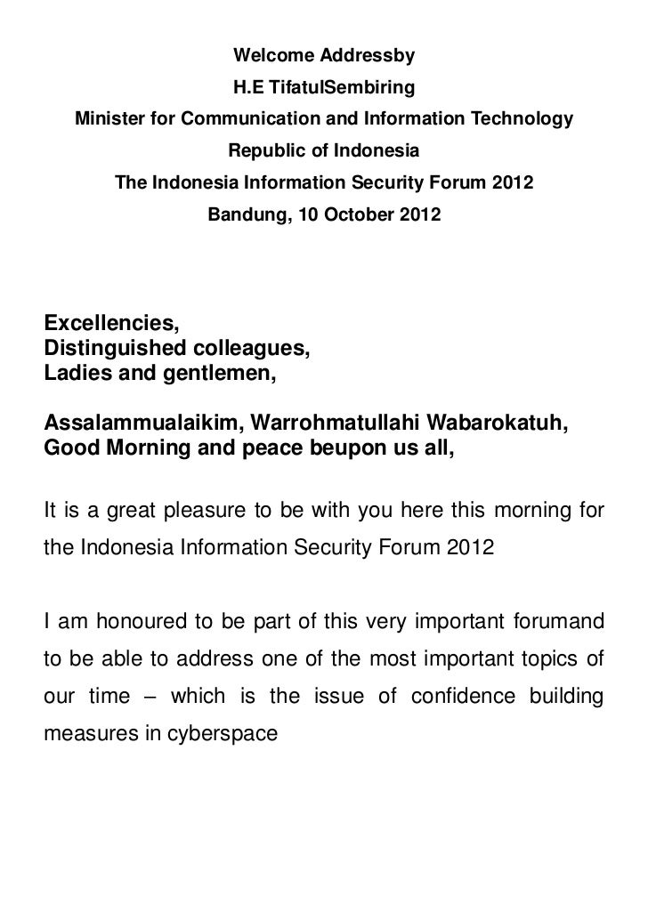 Welcome Addressby                   H.E TifatulSembiring   Minister for Communication and Information Technology          ...