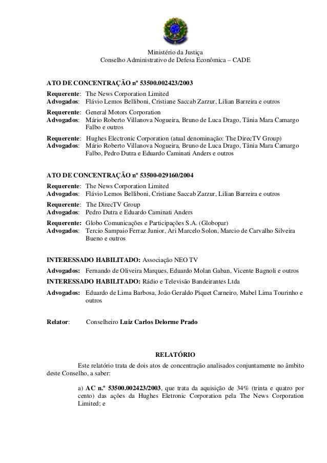 Ministério da Justiça Conselho Administrativo de Defesa Econômica – CADE ATO DE CONCENTRAÇÃO nº 53500.002423/2003 Requeren...