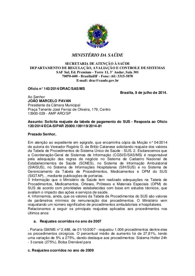 MINISTÉRIO DA SAÚDE SECRETARIA DE ATENÇÃO À SAÚDE DEPARTAMENTO DE REGULAÇÃO, AVALIAÇÃO E CONTROLE DE SISTEMAS SAF Sul, Ed....