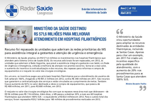 Radar Saúde                                                   Boletim informativo do           Ano 2 | nº 112             ...