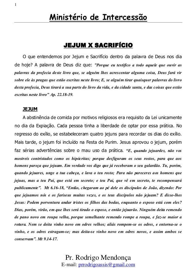 1                    Ministério de Intercessão                             JEJUM X SACRIFÍCIO    O que entendemos por Jeju...