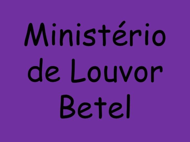 Ministériode Louvor  Betel