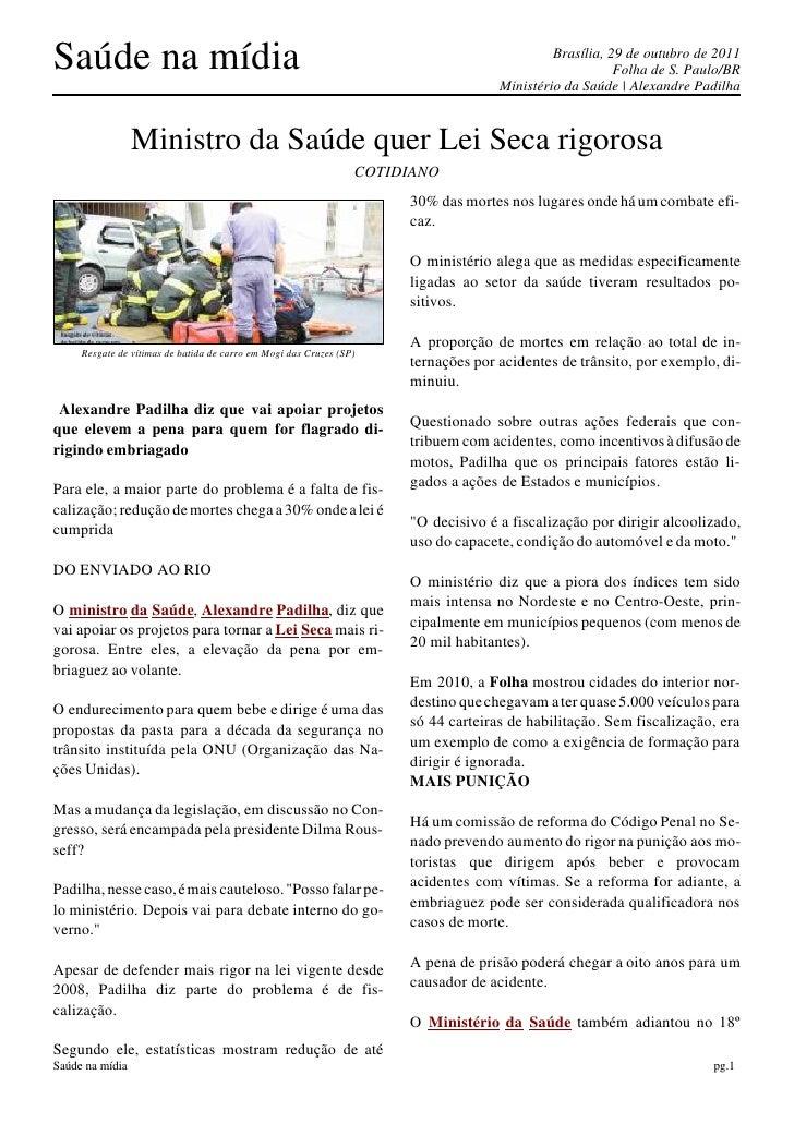 Saúde na mídia                                                                               Brasília, 29 de outubro de 20...