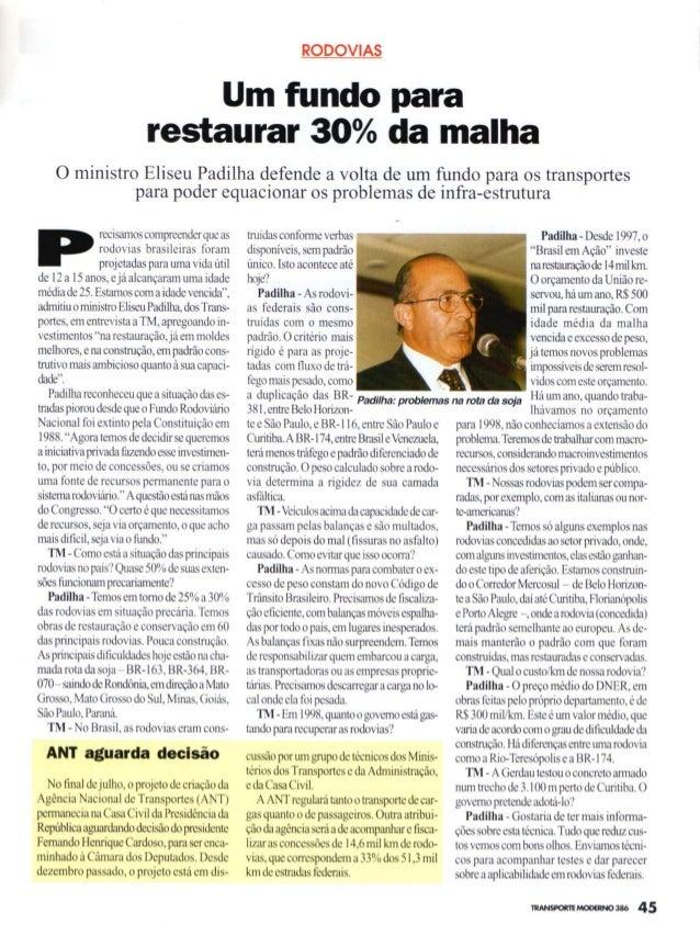 Ministro Eliseu Padilha defende a volta de um fundo para os transportes
