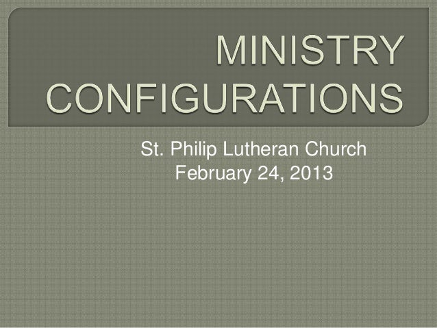 St. Philip Lutheran Church    February 24, 2013