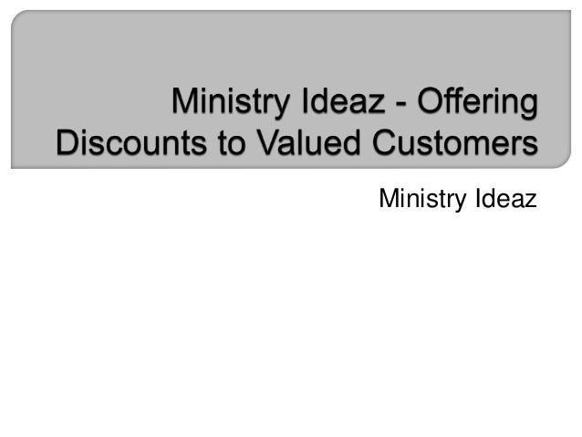 Ministry Ideaz - Offering Discounts to Valued Customers