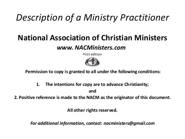 Description of a Ministry Practitioner National Association of Christian Ministers                     www. NACMinisters.c...