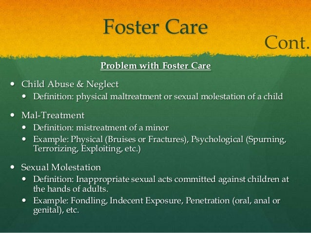Foster Care Cont.