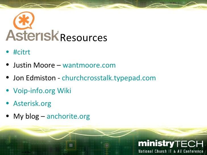 <ul><li>Resources </li></ul><ul><li># citrt </li></ul><ul><li>Justin Moore –  wantmoore.com </li></ul><ul><li>Jon Edmiston...