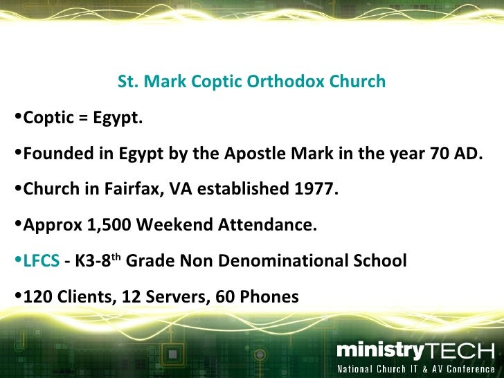 <ul><li>St. Mark Coptic Orthodox Church </li></ul><ul><li>Coptic = Egypt. </li></ul><ul><li>Founded in Egypt by the Apostl...