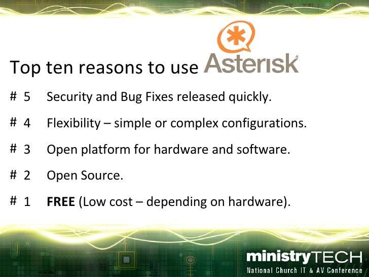 <ul><li>Top ten reasons to use  </li></ul><ul><li>5 Security and Bug Fixes released quickly. </li></ul><ul><li>4 Flexibili...