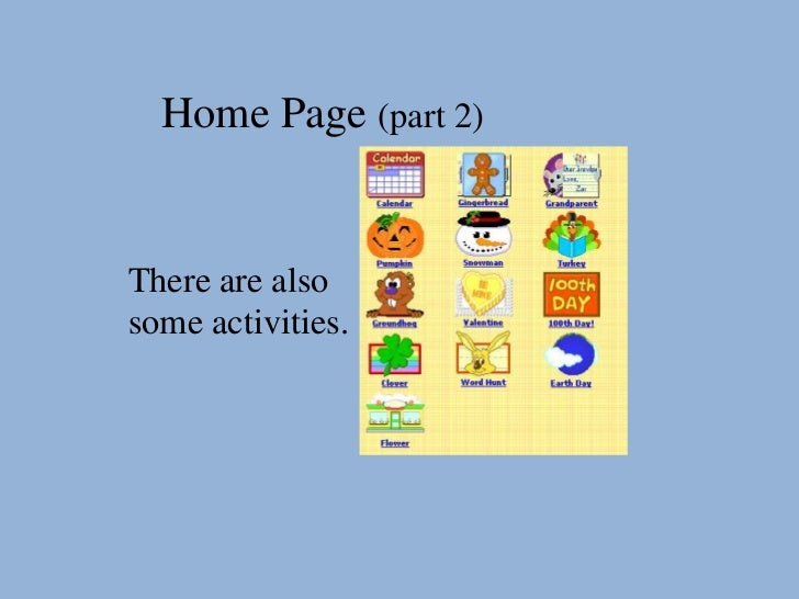 Home Page (part 2)There are alsosome activities.