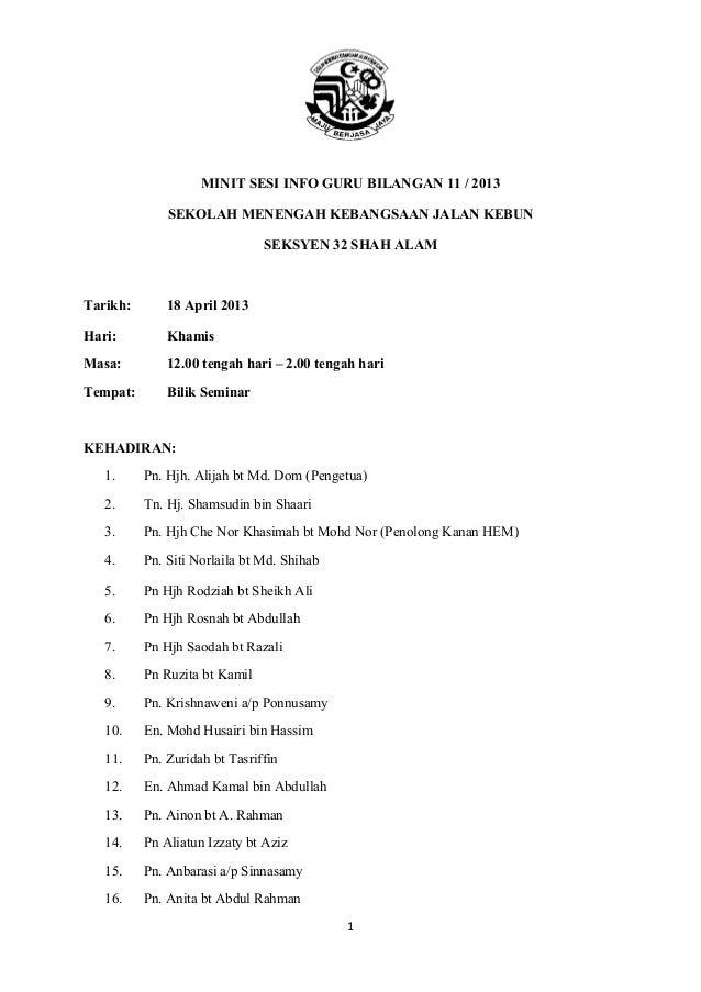MINIT SESI INFO GURU BILANGAN 11 / 2013SEKOLAH MENENGAH KEBANGSAAN JALAN KEBUNSEKSYEN 32 SHAH ALAMTarikh: 18 April 2013Har...