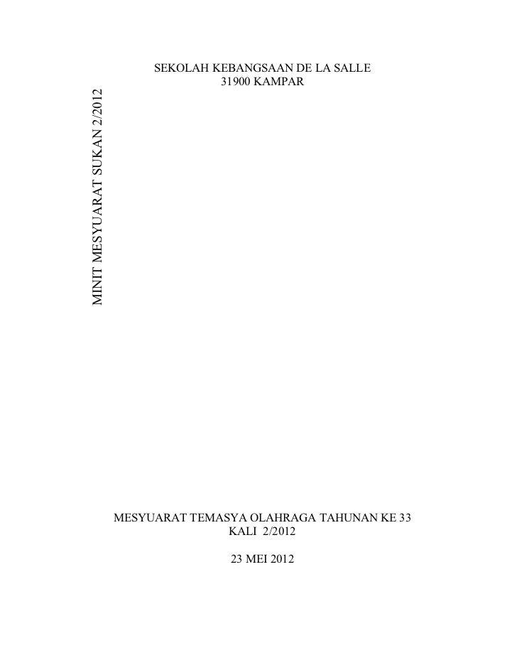 SEKOLAH KEBANGSAAN DE LA SALLE                                             31900 KAMPARMINIT MESYUARAT SUKAN 2/2012       ...