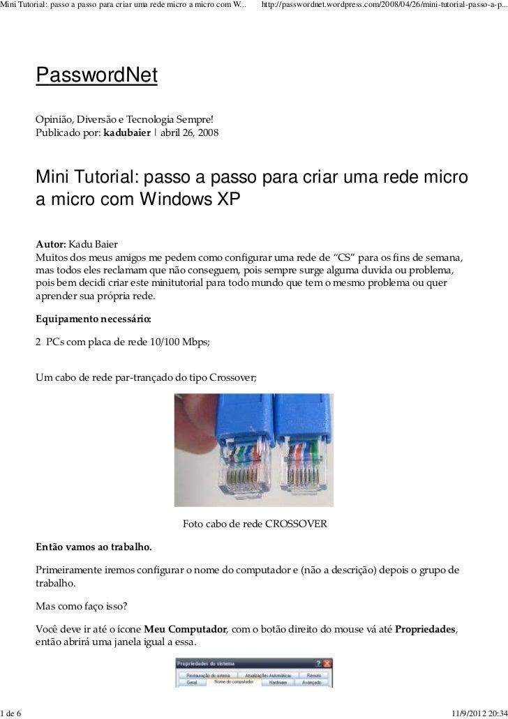Mini Tutorial: passo a passo para criar uma rede micro a micro com W...   http://passwordnet.wordpress.com/2008/04/26/mini...