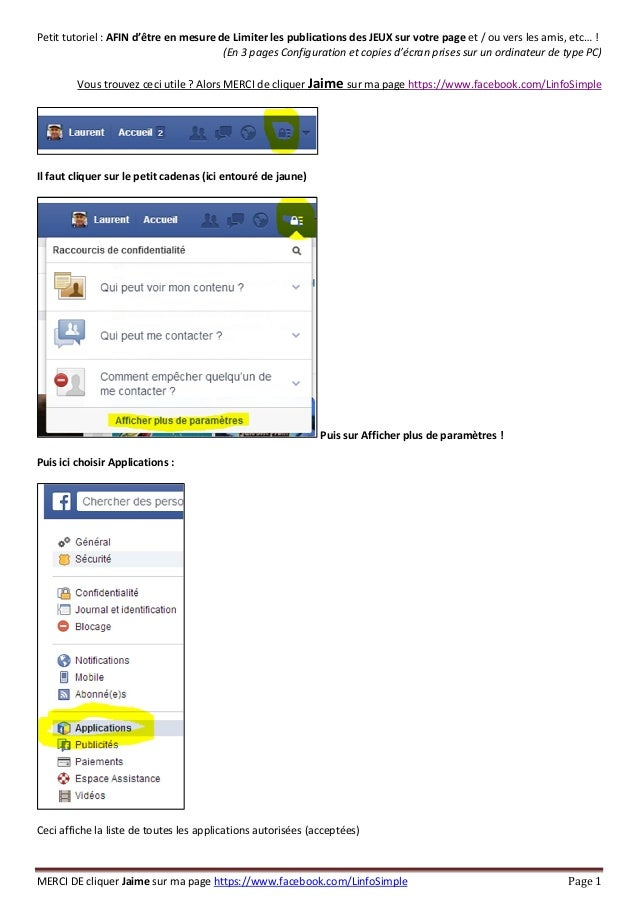 MERCI DE cliquer Jaime sur ma page https://www.facebook.com/LinfoSimple Page 1 Petit tutoriel : AFIN d'être en mesure de L...