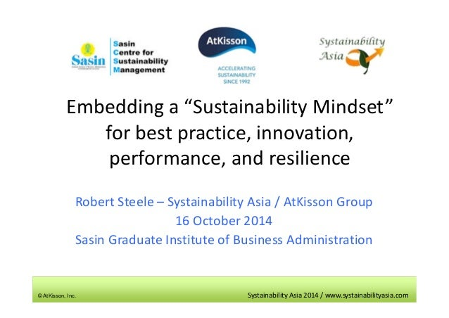 "Embedding a ""Sustainability Mindset""  for best practice, innovation,  performance, and resilience  Robert Steele – Systain..."
