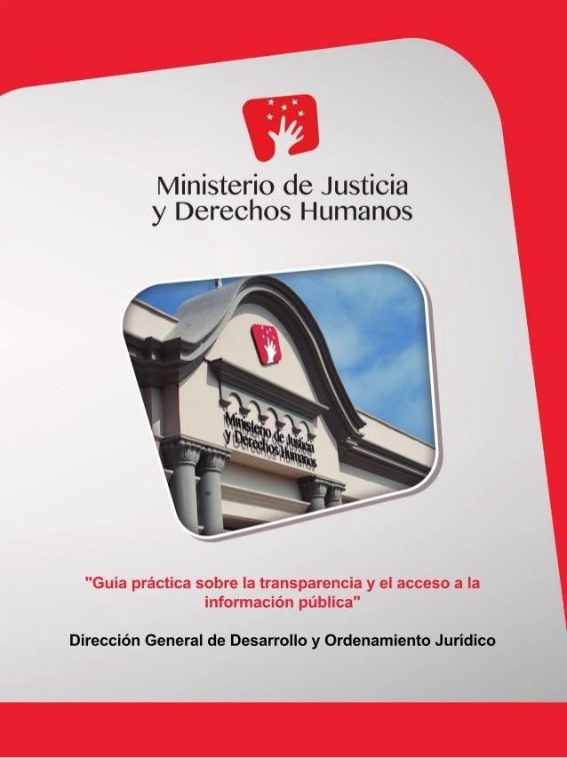 """""""Guíaprácticasobrelatransparenciayelaccesoala informaciónpública"""" DirecciónGeneraldeDesarrolloyOrdenamientoJurídico"""