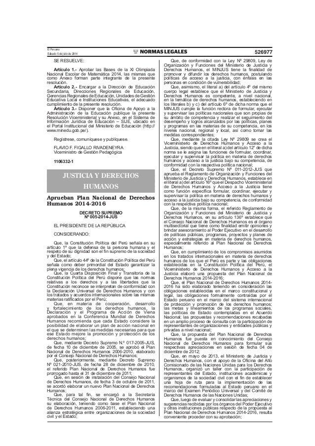 El Peruano Sábado 5 de julio de 2014 526977 SE RESUELVE: Artículo 1.- Aprobar las Bases de la XI Olimpiada Nacional Escola...
