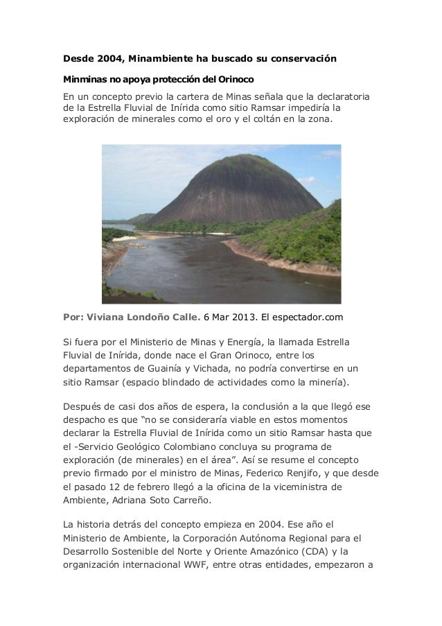 Desde 2004, Minambiente ha buscado su conservaciónMinminas no apoya protección del OrinocoEn un concepto previo la cartera...