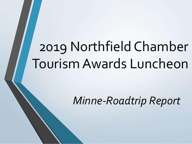 2019 Northfield Chamber Tourism Awards Luncheon Minne-Roadtrip Report